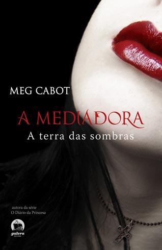 Download-A-Terra-das-Sombras-A-Mediadora-Vol.-1-Meg-Cabo-ePUB-mobi-pdf